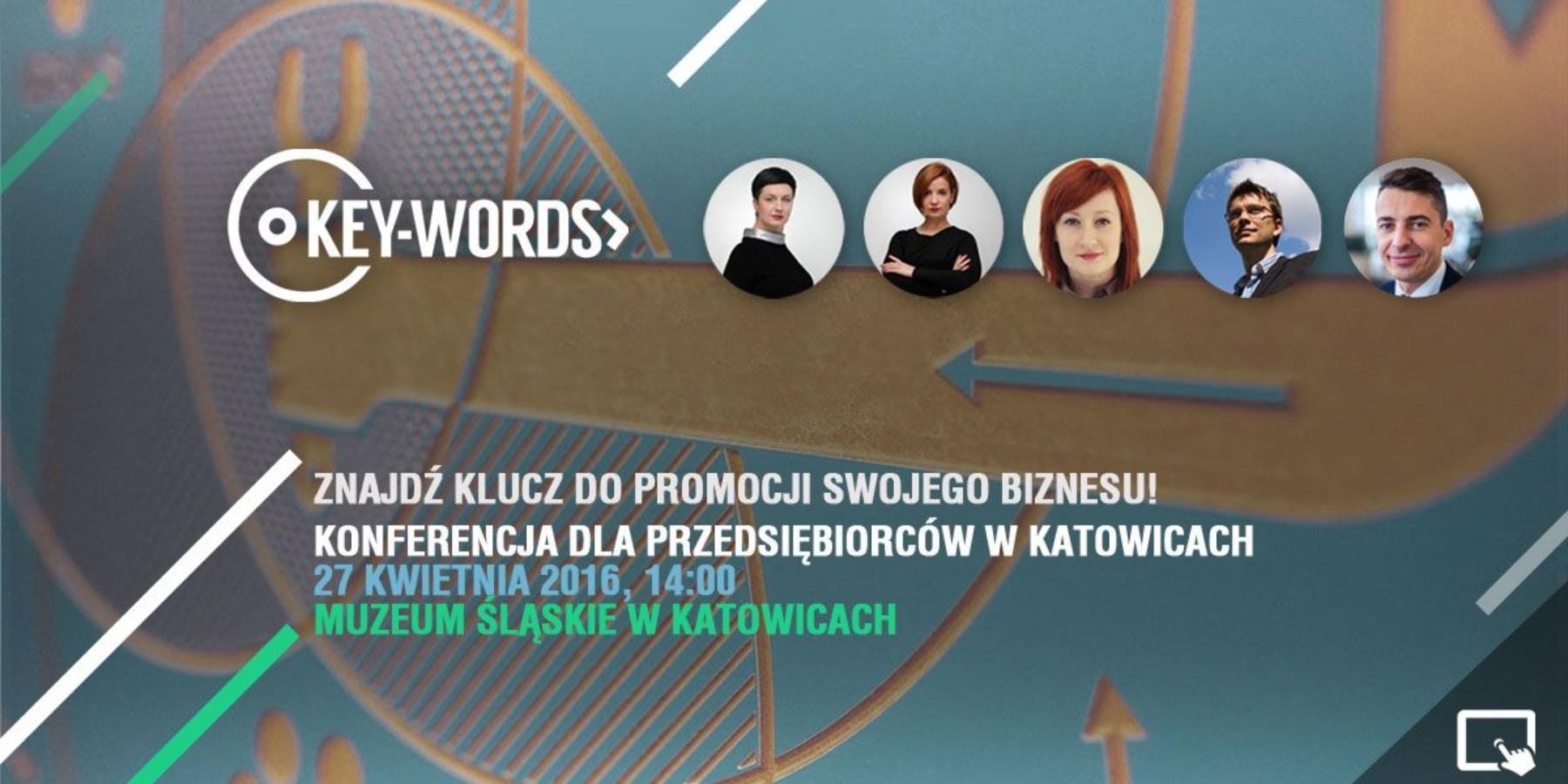 Key-Words – weź udział wkonferencji, znajdź klucz doswojego biznesu!