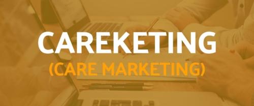Careketing (Care Marketing)