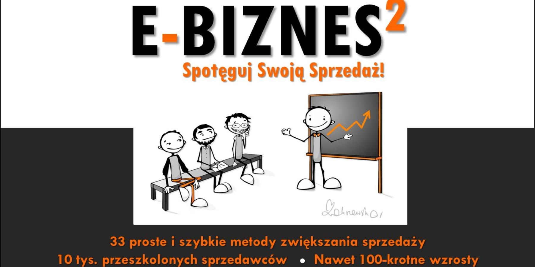 """Szkolenie dla e-sprzedawców """"E-biznes doKwadratu"""" – Spotęguj Swoją Sprzedaż!"""