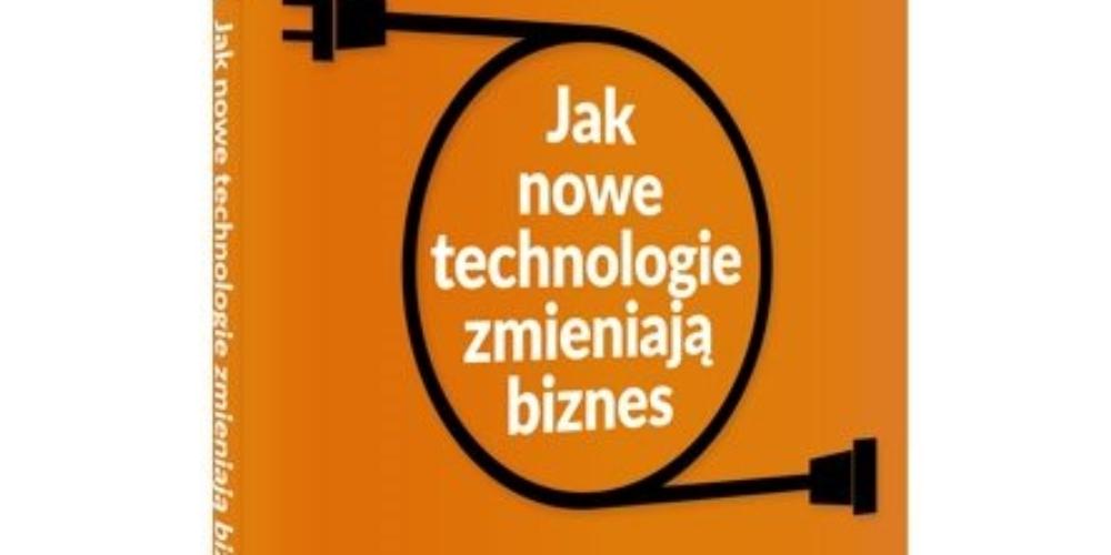 Wykorzystaj pełen potencjał nowych technologii