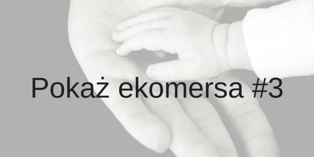 Pokaż ekomersa #3 – e-zabawkowo.pl