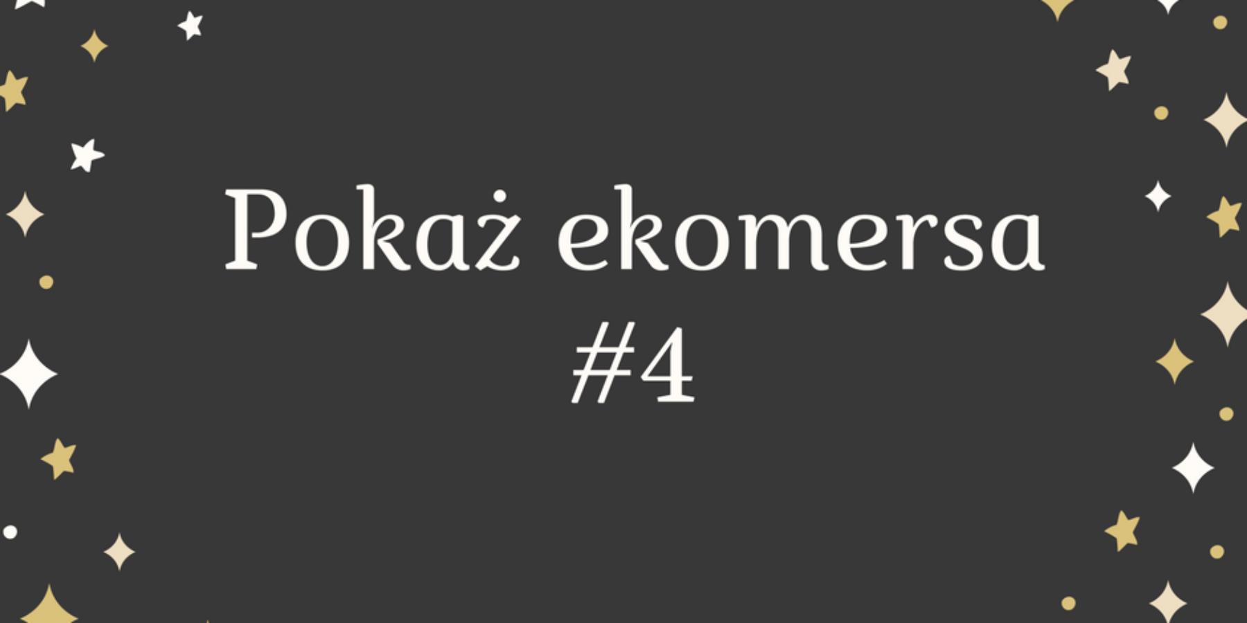 Pokaż ekomersa #4 – cosibella.pl