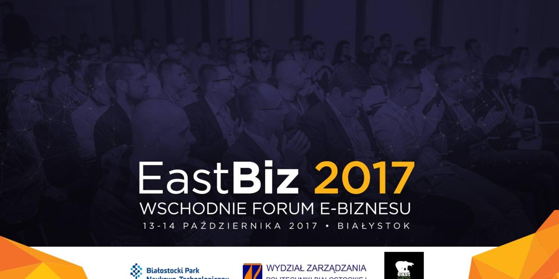 E-biznes nigdy nieśpi. Nieprześpij EastBiz!