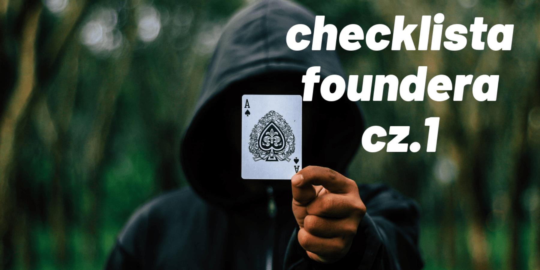 Checklista dla founderów p.1
