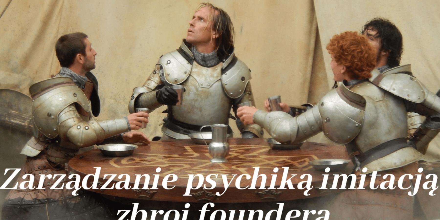 Zarządzanie psychiką imitacją zbroi foundera