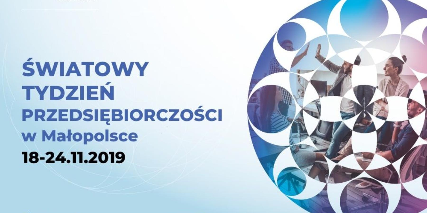 Światowy Tydzień Przedsiębiorczości wMałopolsce