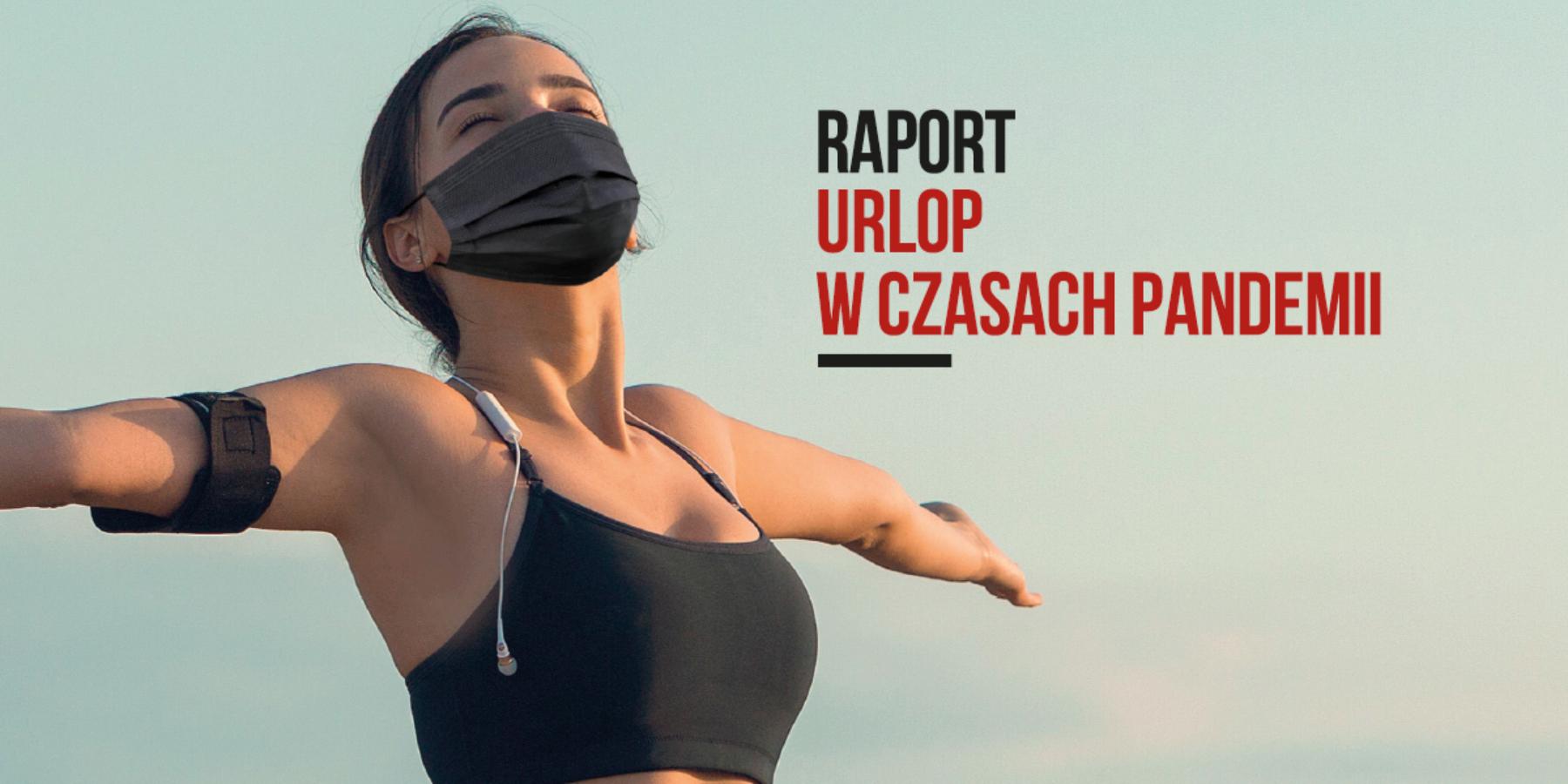 Jak Polacy będą spędzać urlop wczasie pandemii.  Zmiany nawyków konsumenckich wywołane COVID-19