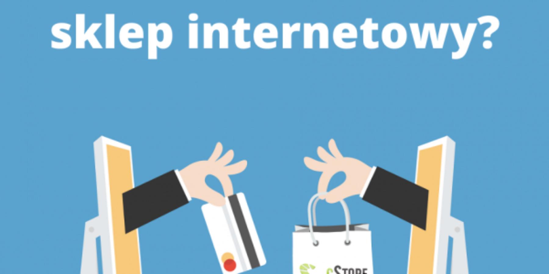 Gdzie ijak założyć sklep internetowy?