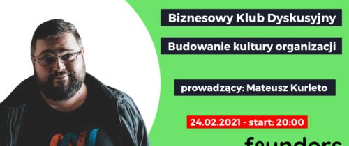 Jak budować kulturę organizacji? Founders.pl zaprasza naBiznesowy Klub Dyskusyjny
