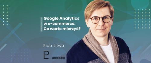 Jak wykorzystać Google Analytics w e-commerce?