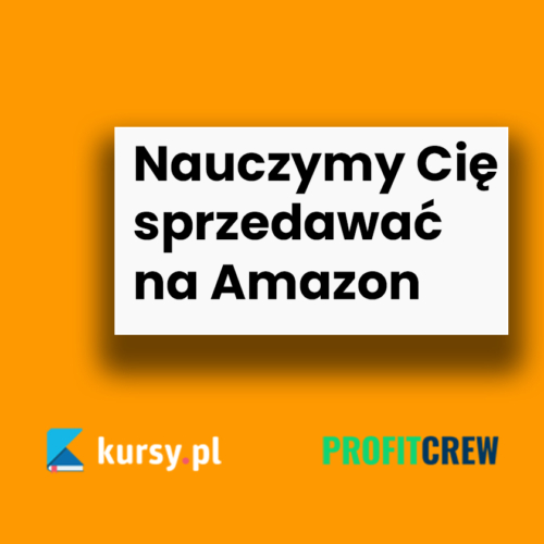 Amazon Profit Academy [ZAPISZ SIĘ NA KURS]