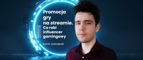 Jak wygląda influencer marketing w branży gamedev