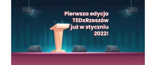 Konferencja TEDx po raz pierwszy w Rzeszowie!
