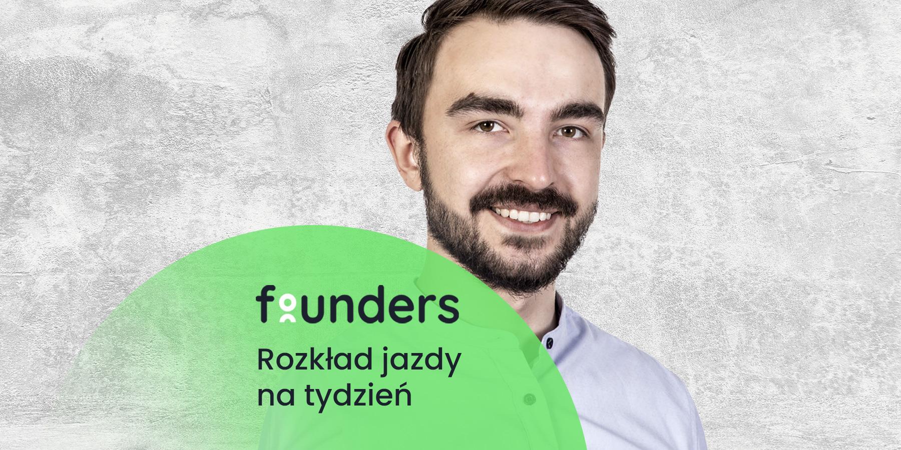 Wprzyszłym tygodniu ruszamy znowym cyklem oautomatyzacji zIgorem Kałużą. Zobacz co nowego naFounders.pl