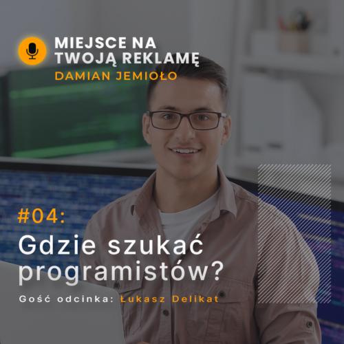 Rekrutacja wIT jest coraz trudniejsza – gdzie szukać programistów? | #04 Miejsce naTwoją Reklamę